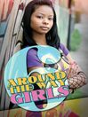 Around the Way Girls (eBook): Around the Way Girls Series, Book 6